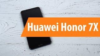 Распаковка Huawei Honor 7X / Unboxing Huawei Honor 7X