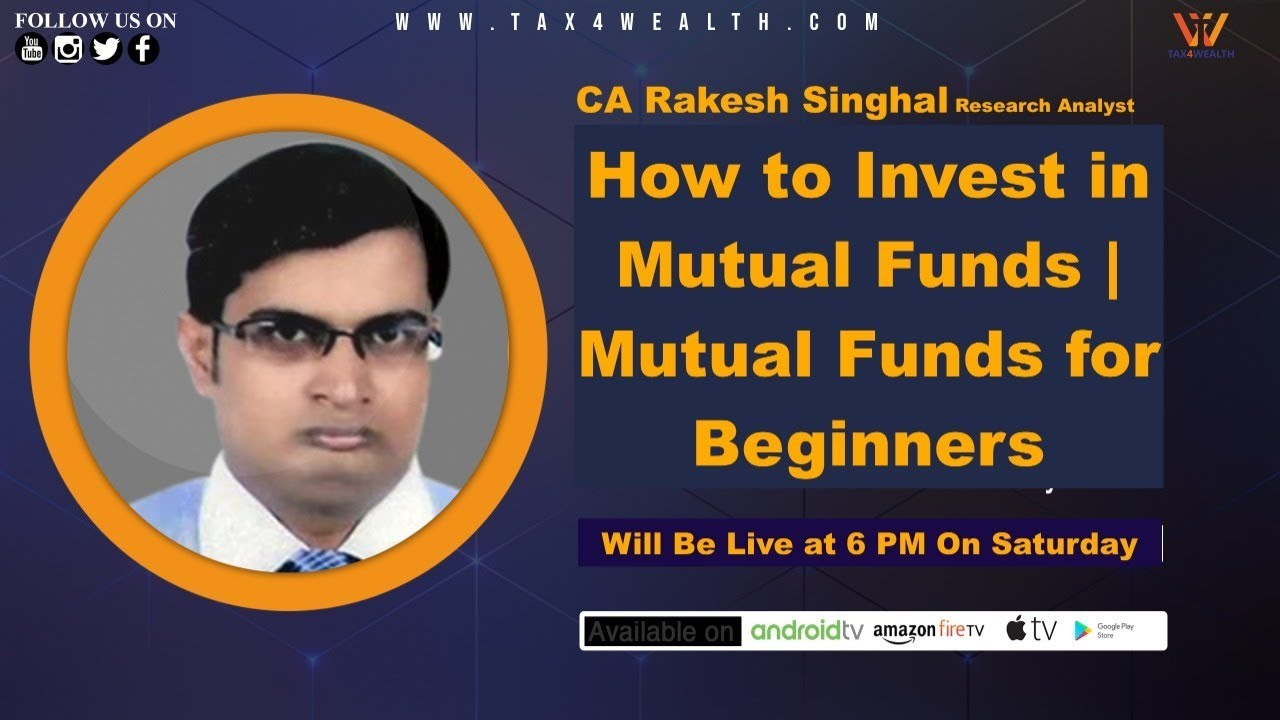 How to Invest in Mutual Fund | Mutual Fund For Beginners with CA Rakesh