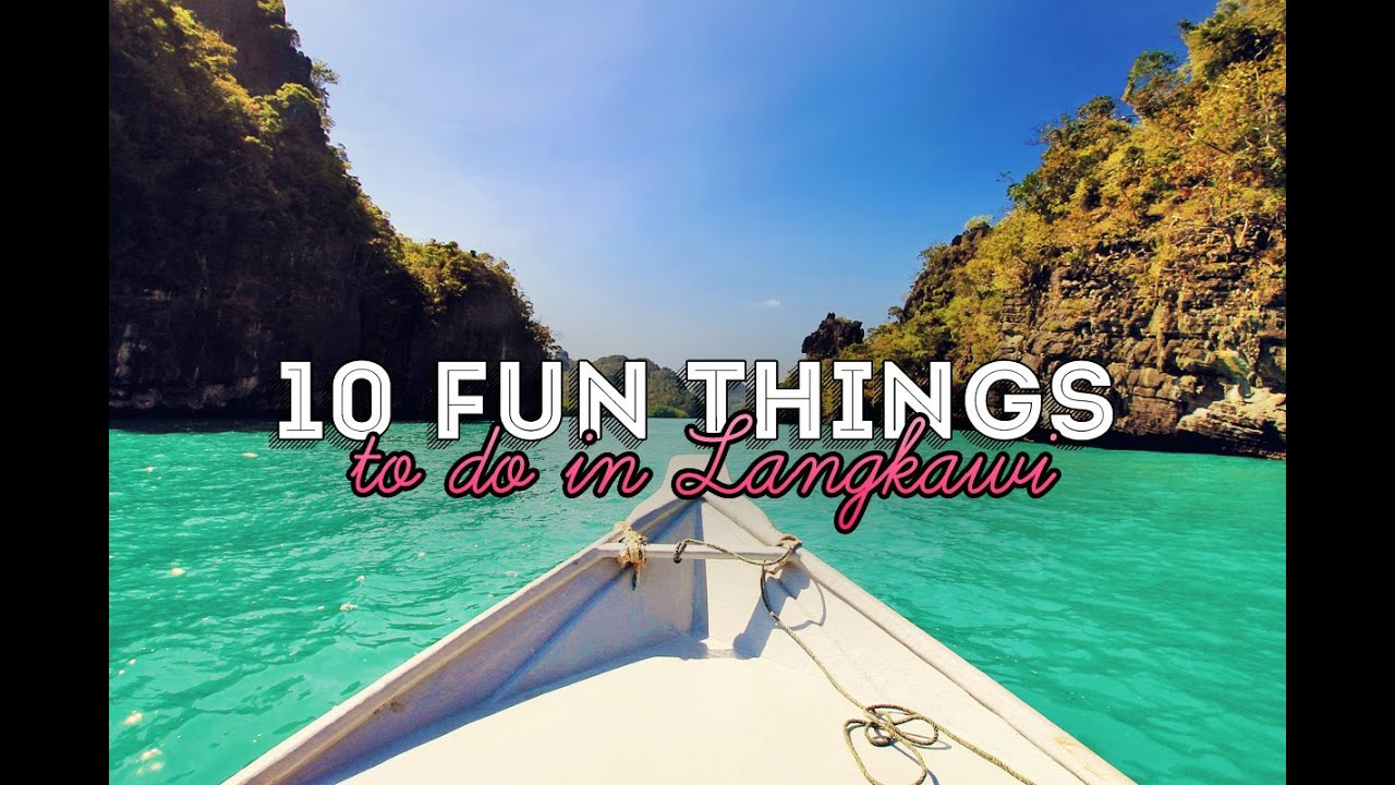 10 Fun Things and Activities to do in Langkawi Malaysia GoPro  YouTube