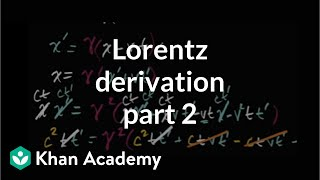 Deriving Lorentz Transformation Part 2