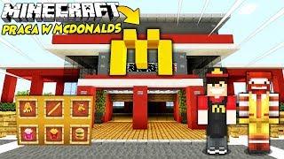 JAK PRACUJĘ W MCDONALDS?! || MINECRAFT PRACA