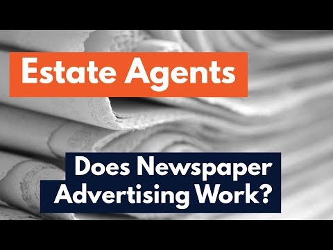 Estate Agents - Does newspaper advertising work?