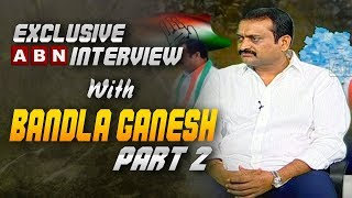Bandla Ganesh about His Political entry into Congress Party | Exclusive Interview | Part 2
