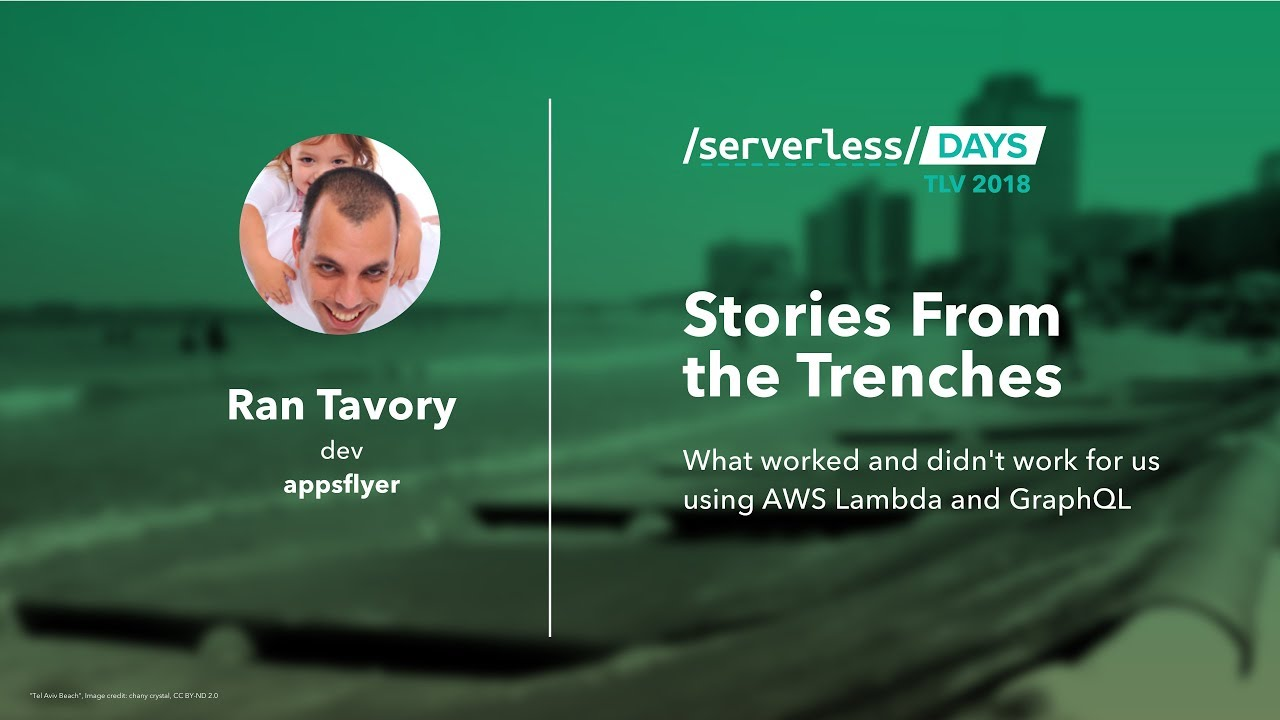 Ran Tavory: AWS Lambda Stories From the Trenches // Serverless Days TLV
