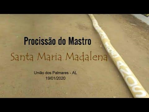Procissão do Mastro de Santa Maria Madalena - 2020