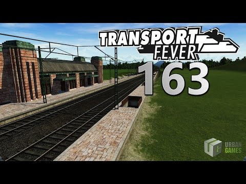 NEUSTART! 🚆 ► [163] ► Let's Play Transport Fever German