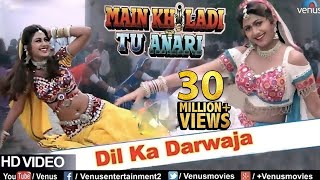 Dil Ka Darwaja (HD) Full Video Song | Main Khiladi Tu Anari | Shilpa Shetty, Kader Khan |