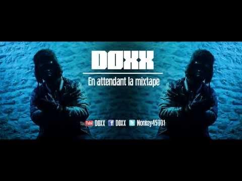 Youtube: DOXX – EN ATTENDANT LA MIXTAPE [CLIP OFFICIEL]