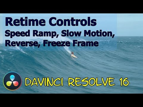 Davinci Resolve 16 Retime Controls - Speed Ramp, Slo Mo, Reverse Video and Freeze Frame