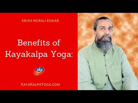 Benefits of Kayakalpa Yoga? from YouTube · Duration:  3 minutes 46 seconds