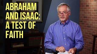 Скачать Abraham And Isaac A Test Of Faith