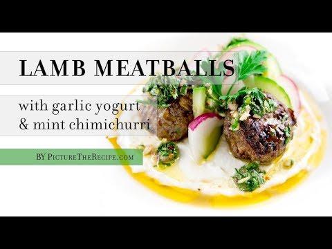 Lamb Meatballs with Garlic Yogurt & Mint Chimichurri