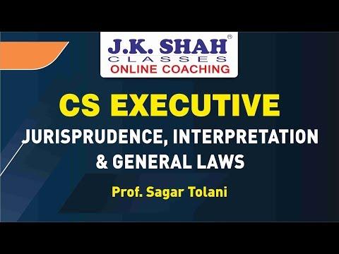 CS Executive - Jurisprudence, Interpretation & General Laws by J. K. Shah Classes
