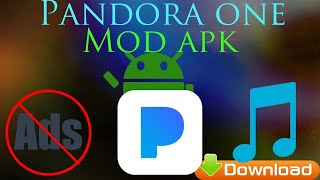 Dowload the latest Pandora with unlimited skips and downloads (Download link in description)