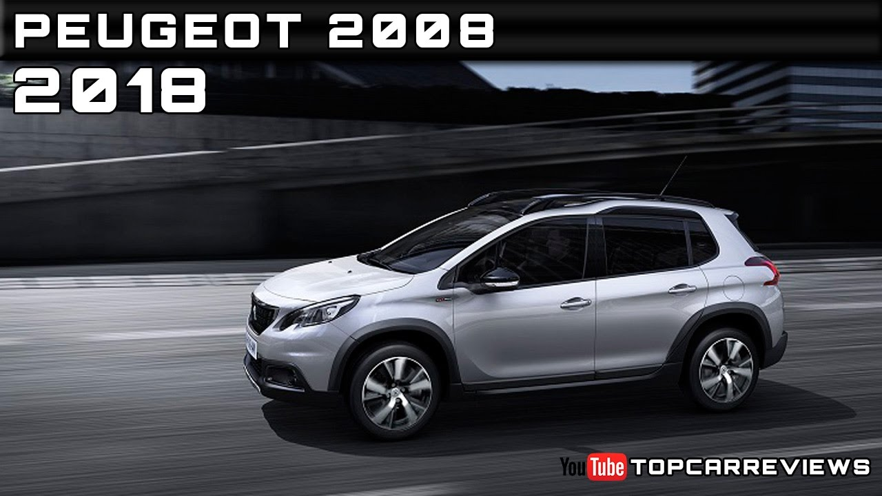2018 Peugeot 2008 Review Rendered Price Specs Release Date