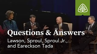 Lawson, Sproul, Sproul Jr., and Tada: Questions and Answers #1