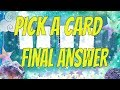 PICK a CARD : The FINAL Answer... Free Tarot Reading Celtic Cross with Horoscope