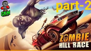 Zombie Hill Racing  Part 2 Gameplay | GKM