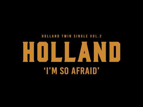 HOLLAND - I'm So Afraid Teaser Long Ver.