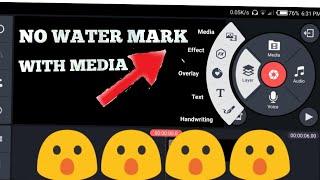 KineMaster no water mark with media