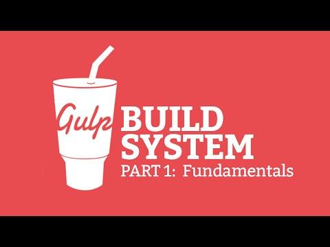Gulp.js Build System #1 - Fundamentals