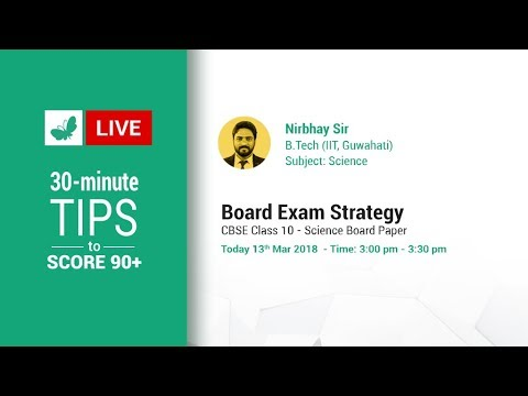 Board Exam Strategy: Class 10 Science 2018