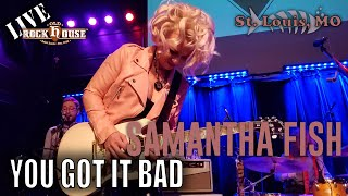 Samantha Fish - You Got It Bad - Live at The Old Rock House in St. Louis, MO December 8, 2019