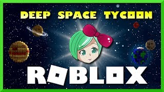 ROBLOX DEEP SPACE TYCOON | A sci-fi roleplay tycoon with a twist? | SallyGreenGamer, kid friendly