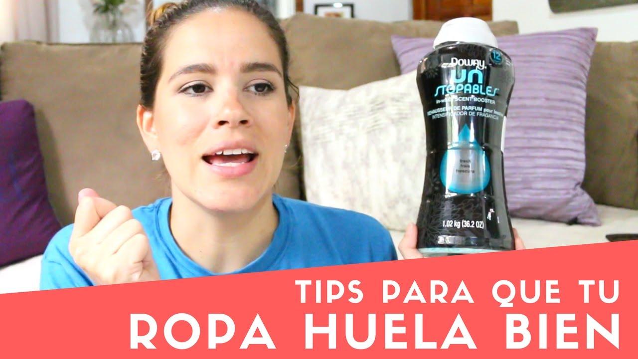 Tips Para Que Tu Ropa Huela Bien Mrsladybug Youtube