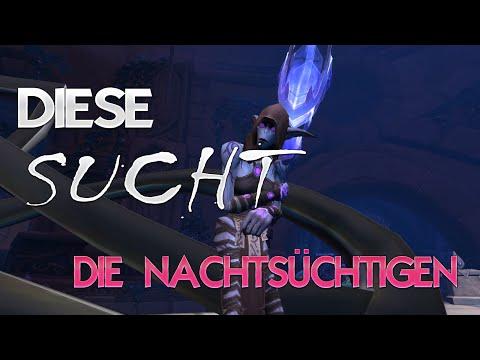 Die Nachtsüchtigen – Fraktions Guide ★ World of Warcraft | WoW ✗
