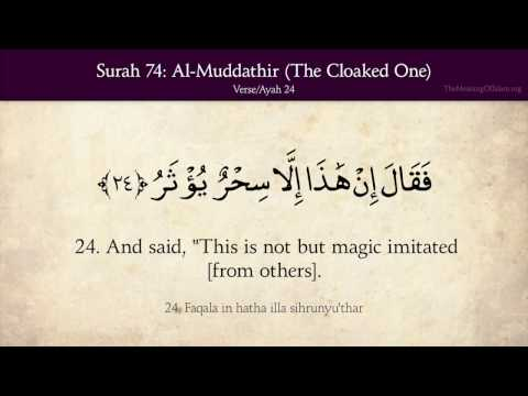 Quran: 74. Surah Al-Muddathir (The Cloaked One): Arabic and English translation