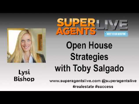 Open House Strategies with Lysi Bishop and Toby Salgado