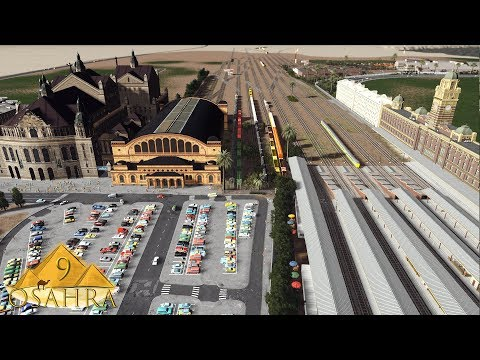 Cities Skylines: Osahra - The Main Train Station #9