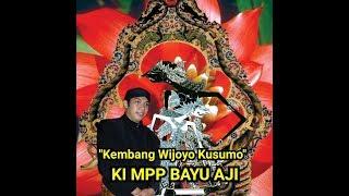 Download lagu WAYANG KULIT Ki MPP Bayu Aji Lakon Kembang Wijoyo Kusumo Sragen 2011 MP3