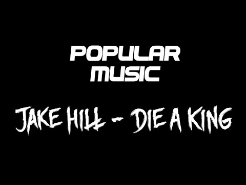 😈Jake Hill - Die A King (BASSBOSTED) 😈