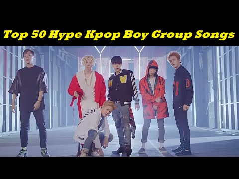 Top 50 HYPE Kpop Boy Group Songs