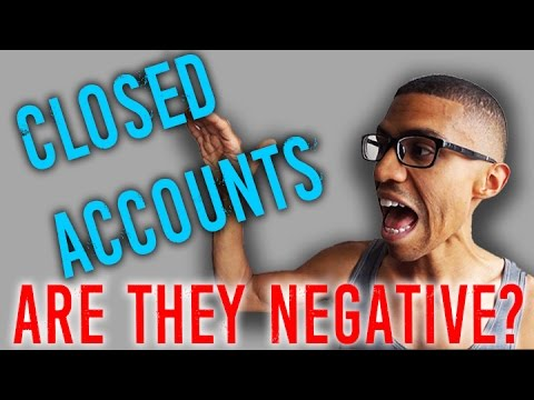 Are Closed Accounts Adverse or Negative Items on my Credit Report? || Fix Your Credit Fast