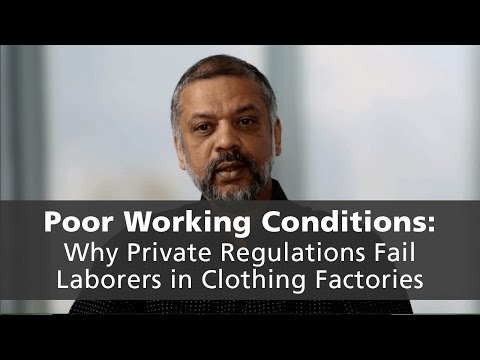 Why Private Regulations Fail Laborers in Clothing Factories