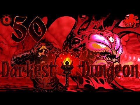 Darkest Dungeon #50 - Le Ventre de la Bête | Let's Play FR ...
