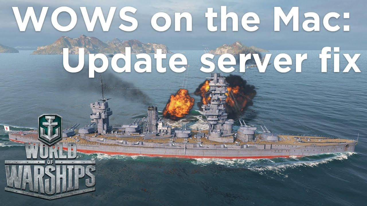 World of Warships on a Mac - Update Server Fix