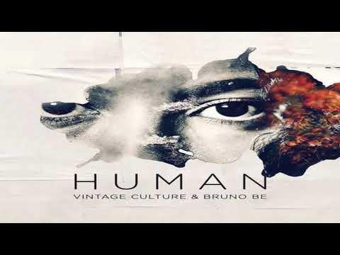 Vintage Culture & Bruno Be - Human (Club Mix)