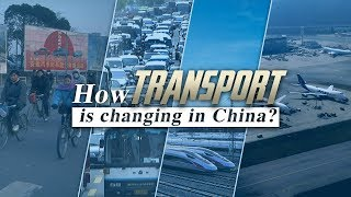 How is transport changing in China?