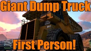 GTA 5 | Xbox One/PS4 | First Person | Giant Dump Truck!