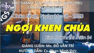 HTTL PHONG THỬ - Chương Trình Thờ Phượng Chúa - 16/08/2020