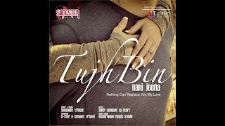Tujh Bin - Best Romantic Ringtone Must Listen