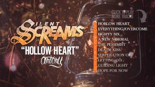 Silent Screams - Hollow Heart