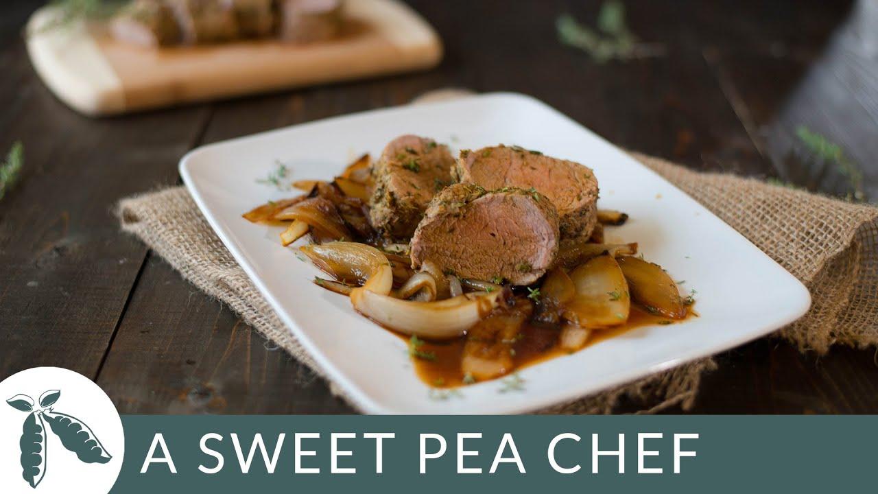 Easy Roasted Pork Tenderloin | A Sweet Pea Chef - YouTube