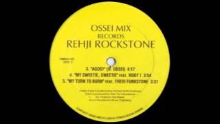 Rehji Rockstone Feat Fredi Funktone - My turn to burn (1996)