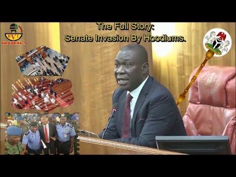 Senate Invasion: Full Story Of What Happened - By Ike Ekerenmadu.