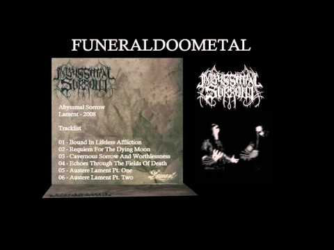Abyssmal Sorrow - Lament - 2008